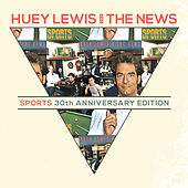Play & Download Sports 30th Anniversary Deluxe by Huey Lewis and the News | Napster