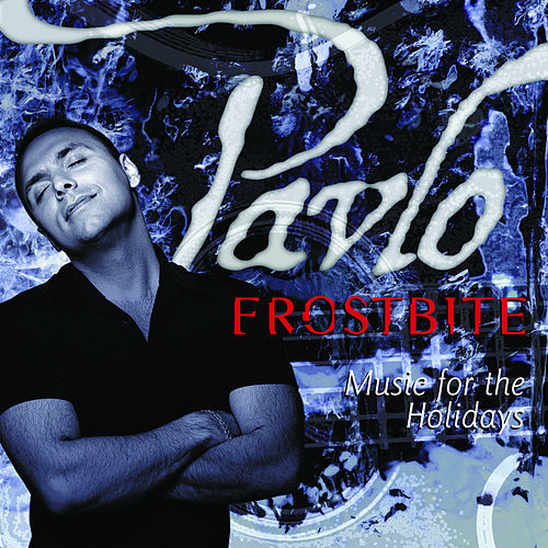 Play & Download Frostbite - Music For the Holidays by Pavlo | Napster