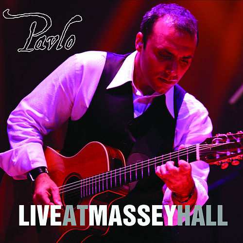 Play & Download Live At Massey Hall by Pavlo | Napster