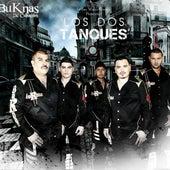 Los Dos Tanques by Los Buknas De Culiacan