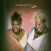Play & Download Totally Wild by The Weather Girls | Napster