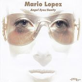 Play & Download Angel Eyes/sanity by Mario Lopez | Napster