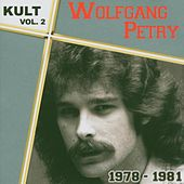 Kult Vol.2-1978-1981 by Wolfgang Petry