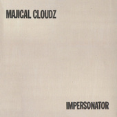 Play & Download Impersonator by Majical Cloudz | Napster