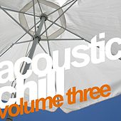 Acoustic Chill, Vol. 3 by Lawrence Blatt