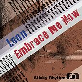 Play & Download Embrace Me Now by Loon (Rap) | Napster