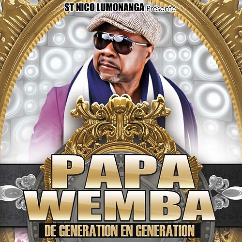 De génération en génération by Papa Wemba