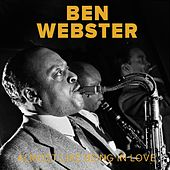 Almost Like Being in Love von Ben Webster