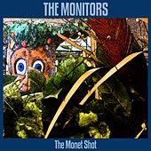Play & Download The Monet Shot by The Monitors | Napster