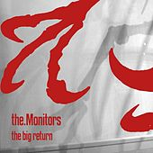 The Big Return by The Monitors