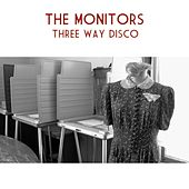 Play & Download Three Way Disco by The Monitors | Napster