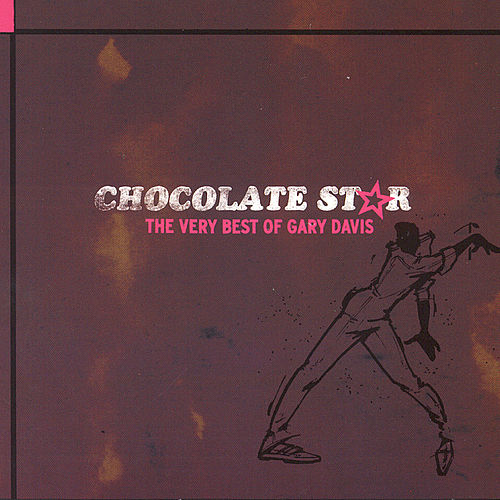 Play & Download Chocolate Star by Gary Davis | Napster