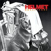 Play & Download Monochrome by Helmet | Napster