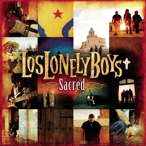 Play & Download Sacred by Los Lonely Boys | Napster