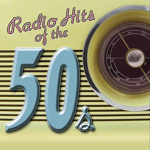 Play & Download Radio Hits Of The '50s by Various Artists | Napster