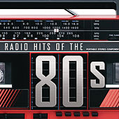 Play & Download Radio Hits Of The '80s by Various Artists | Napster
