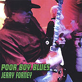 Poor Boy Blues by Jerry Forney