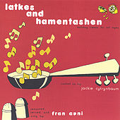 Latkes and Hamentashen by Fran Avni
