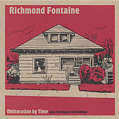 Play & Download Obliteration by Time by Richmond Fontaine | Napster