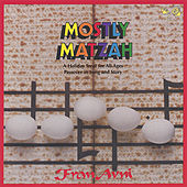 Mostly Matzah by Fran Avni