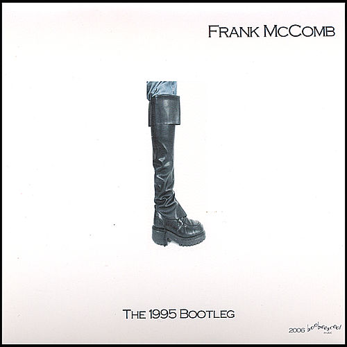 Play & Download The 1995 Bootleg by Frank McComb | Napster
