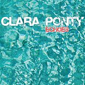 Play & Download Echoes by Clara Ponty | Napster