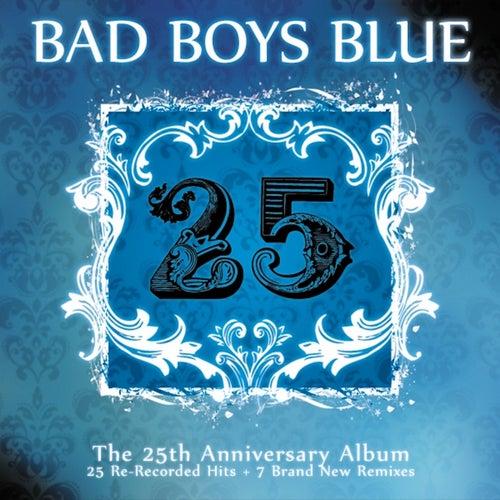 25 by Bad Boys Blue