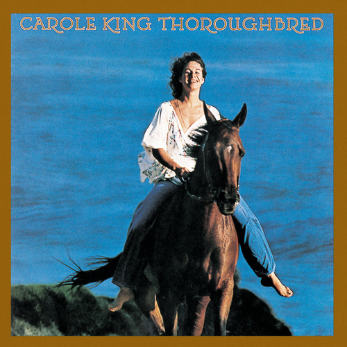 Play & Download Thoroughbred by Carole King | Napster