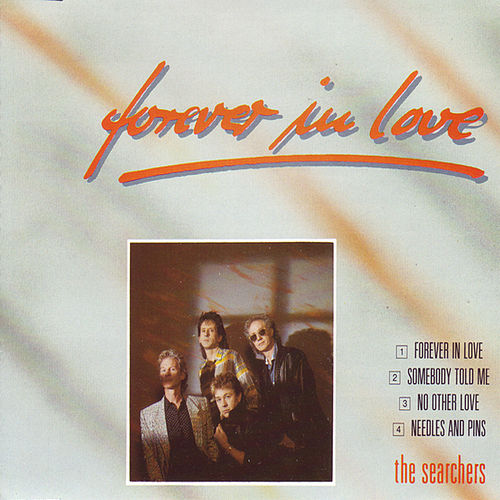 Play & Download Forever In Love by The Searchers | Napster