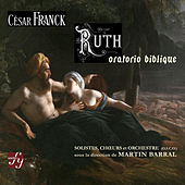 Play & Download Franck: Ruth, oratorio biblique by Brigitte Antonelli | Napster