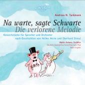 Tarkmann: Na warte, sagte Schwarte - Die verlorene Melodie by Various Artists