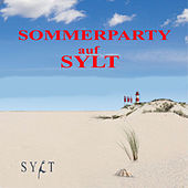 Sommerparty auf Sylt (die Insel-Sommerhits) by Various Artists