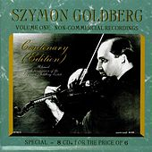 Play & Download Szymon Goldberg: Non-Commercial Recordings, Vol. 1 by Various Artists | Napster