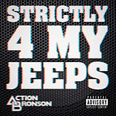 Play & Download Strictly 4 My Jeeps by Action Bronson | Napster