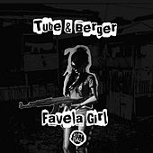 Play & Download Favela Girl by Tube & Berger | Napster