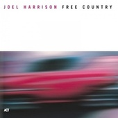 Free Country by Joel Harrison