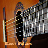 Play & Download Happy Guitars by Various Artists | Napster