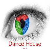 Dance House, Vol. 3 by Various Artists