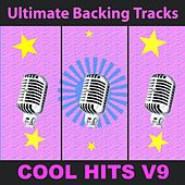 Ultimate Backing Tracks: Cool Hits, Vol. 9 by Soundmachine