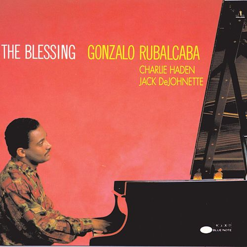 Play & Download The Blessing by Gonzalo Rubalcaba | Napster
