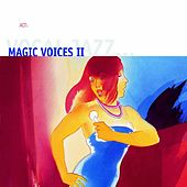 Magic Voices II by Various Artists