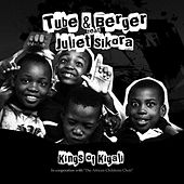 Play & Download Kings of Kigali by Tube & Berger | Napster