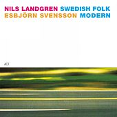 Swedish Folk Modern by Nils Landgren