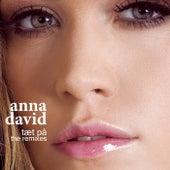 Tæt på (The Remixes) by Anna David