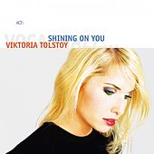 Play & Download Shining On You by Viktoria Tolstoy | Napster