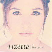 Fine By Me by Lizette