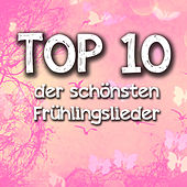 Play & Download TOP 10 der schönsten Frühlingslieder by Various Artists | Napster