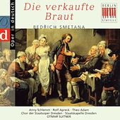 Play & Download Smetana: Die verkaufte Braut (Highlights - Sung in German) by Various Artists | Napster