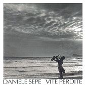 Play & Download Vite Perdite by Daniele Sepe | Napster
