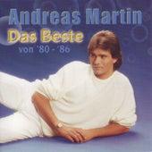 Play & Download Das Beste von '80 - '86 by ANDREAS MARTIN | Napster